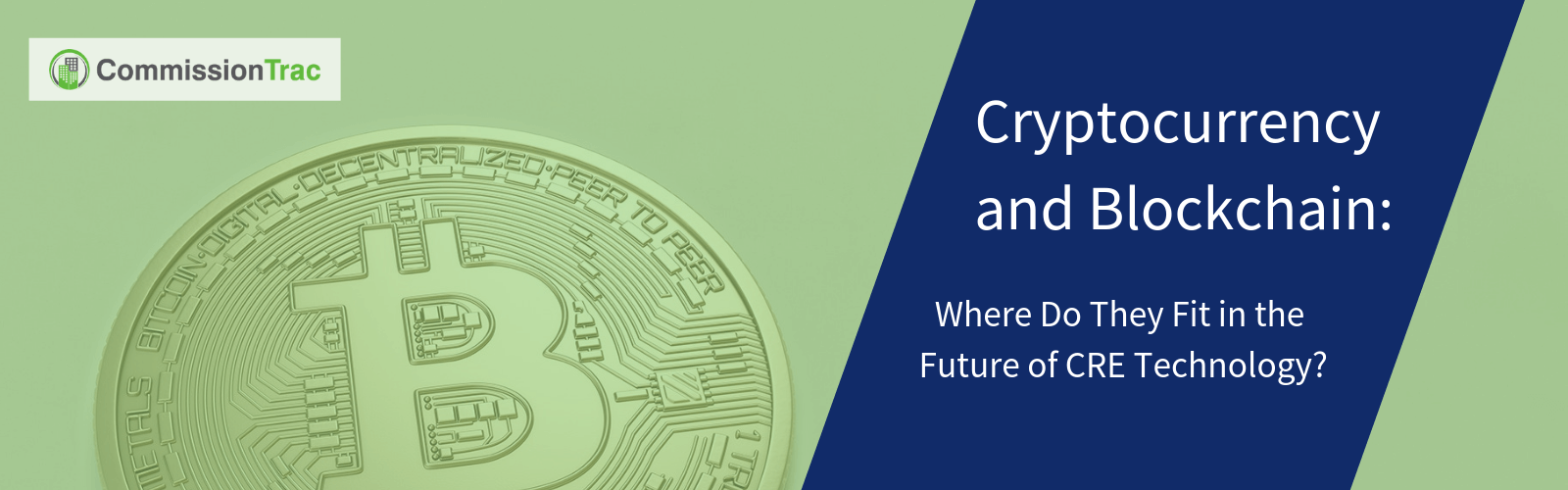 Cryptocurrency and Blockchain_ Where Do They Fit in the Future of CRE Technology_ (1)