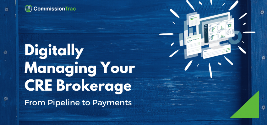 Digitally Managing Your CRE Brokerage
